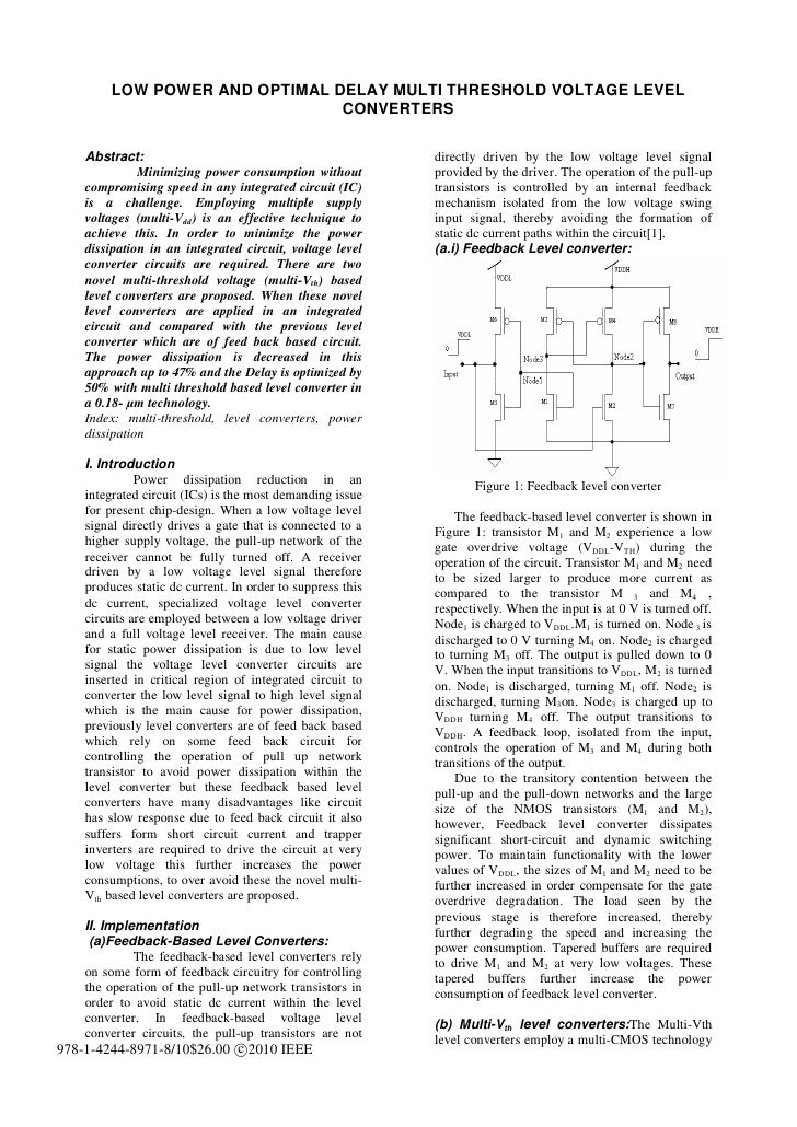 LOW POWER AND OPTIMAL DELAY MULTI THRESHOLD VOLTAGE LEVEL                                CONVERTERS    Abstract:          ...