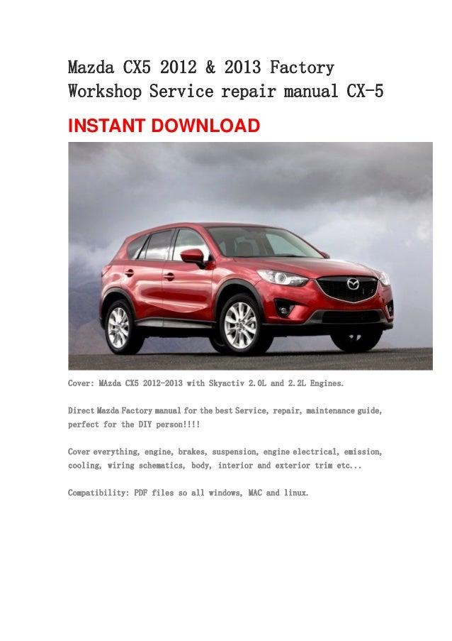 Mazda Cx5 2012  U0026 2013 Repair Manual Cx