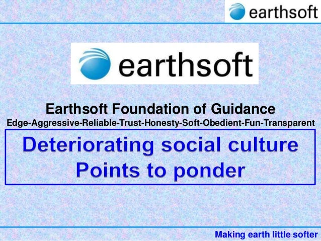 38 earthsoft-deteriorating-culture