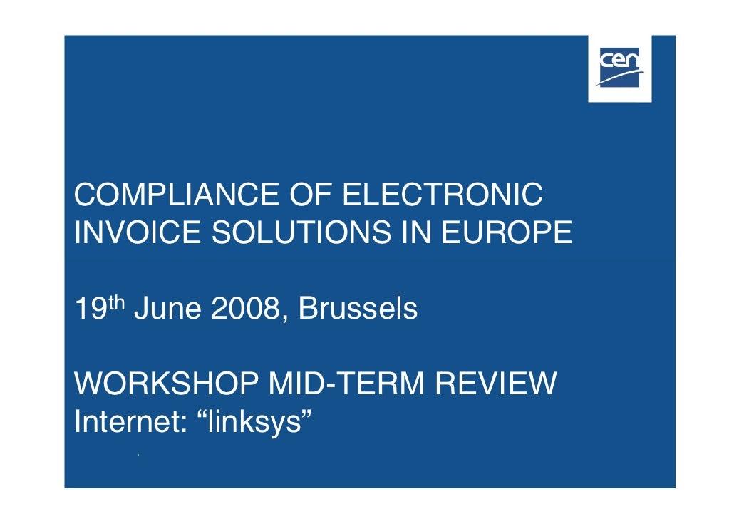 CEN ISSS workshop e-invoicing Cen 19 06 2008 Engel Flechsig[1]