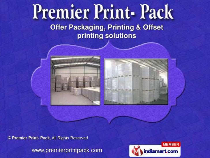Premier Print- Pack, Delhi, india
