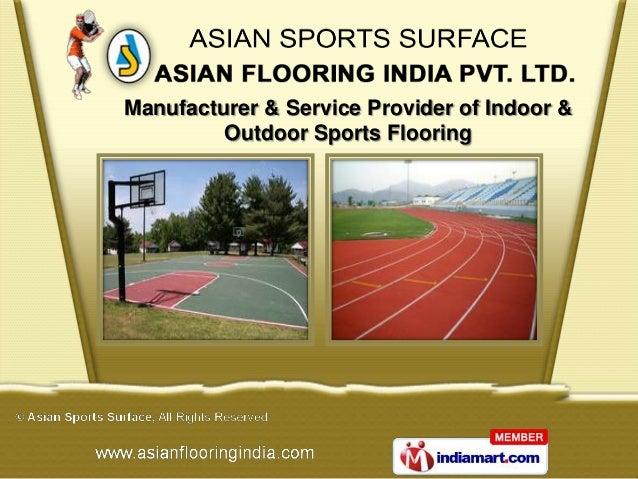 Manufacturer & Service Provider of Indoor &         Outdoor Sports Flooring