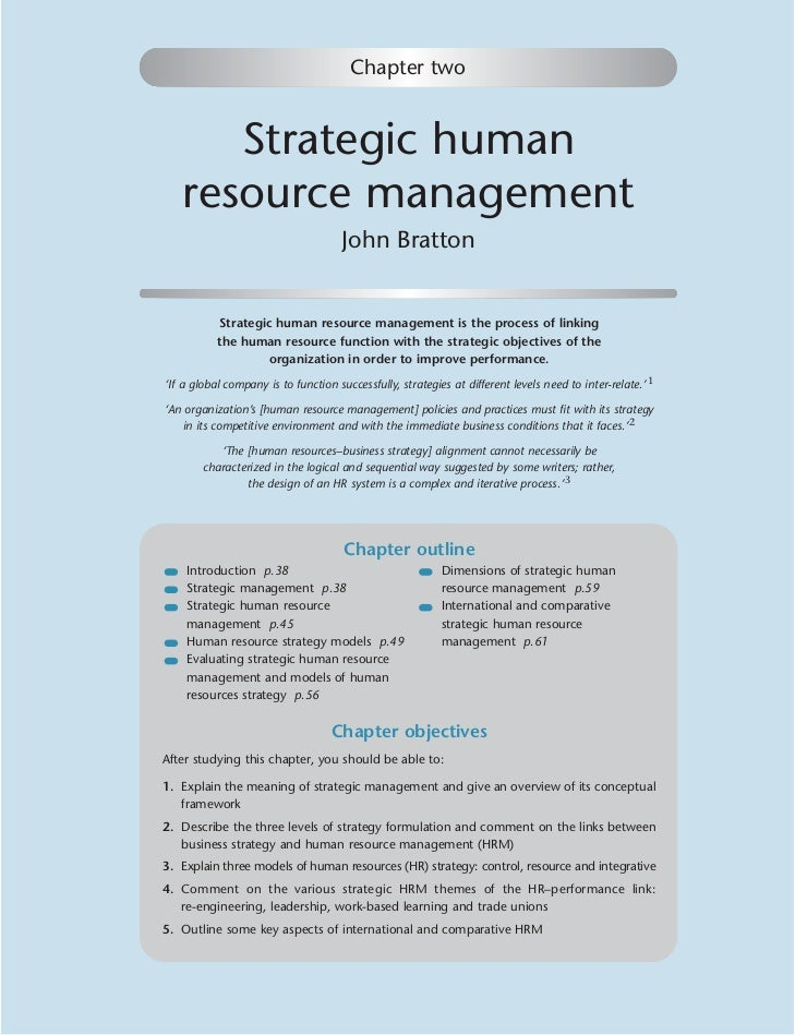 Chapter two      Strategic human   resource management                                      John Bratton           Strateg...