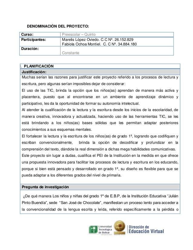 DENOMINACIÓN DEL PROYECTO: Curso: Participantes:  Preescolar – Quinto Marelis López Oviedo. C.C Nº. 26.152.829 Fabiola Och...