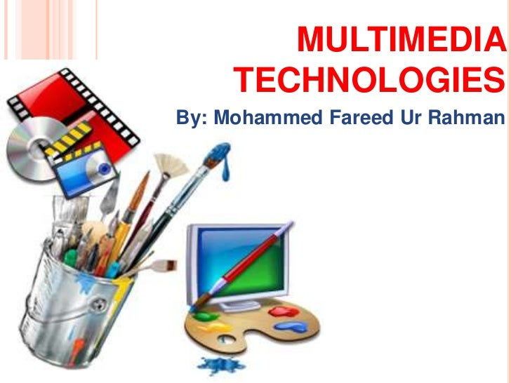multimedia technologies Introduction