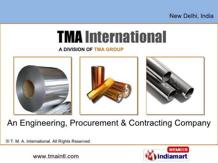 An Engineering, Procurement & Contracting Company © T. M. A. International. All Rights Reserved