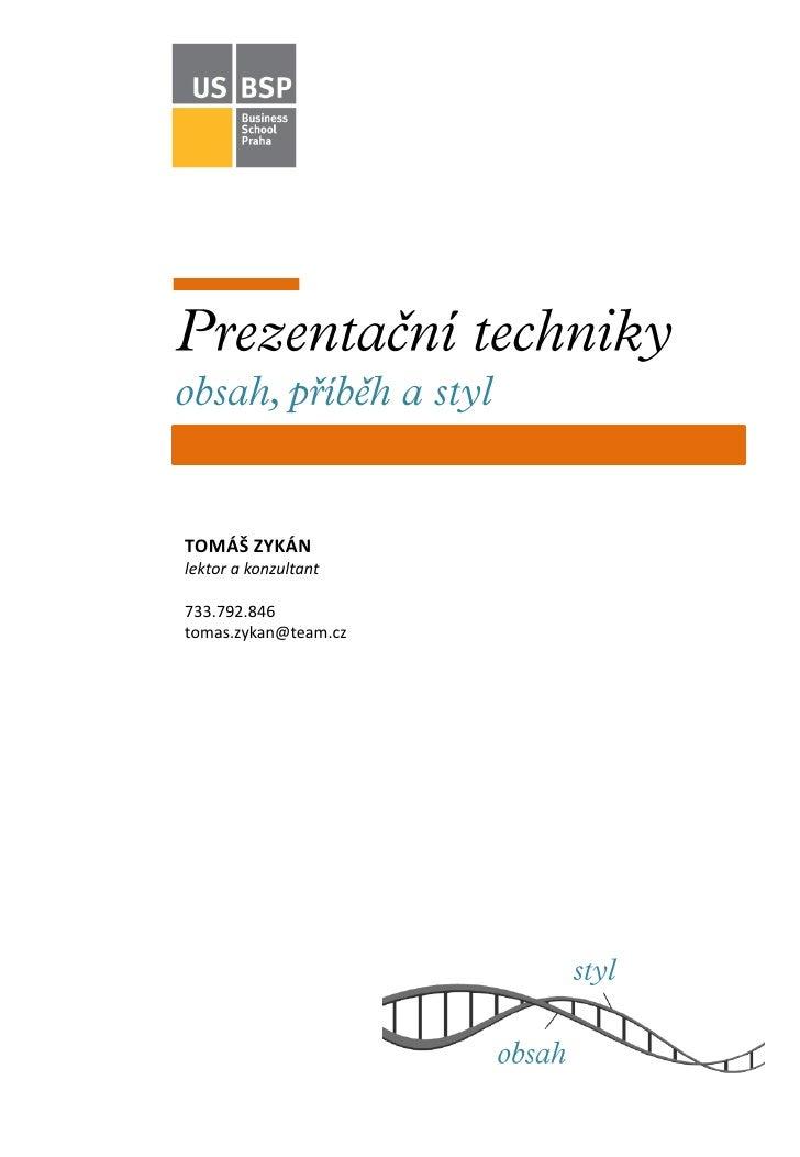 TOMÁŠ ZYKÁN lektor a konzultant  733.792.846 tomas.zykan@team.cz