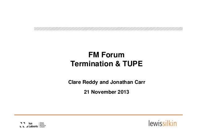FM Forum - Termination & TUPE