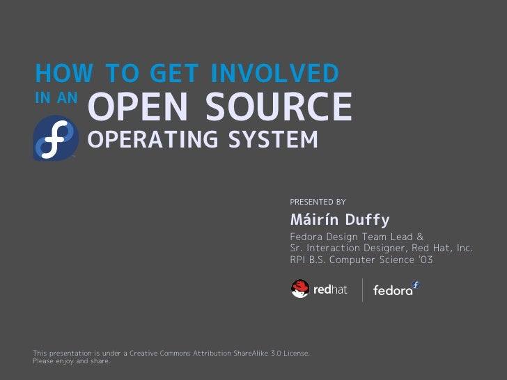 HOW TO GET INVOLVED IN AN                OPEN SOURCE                OPERATING SYSTEM                                      ...