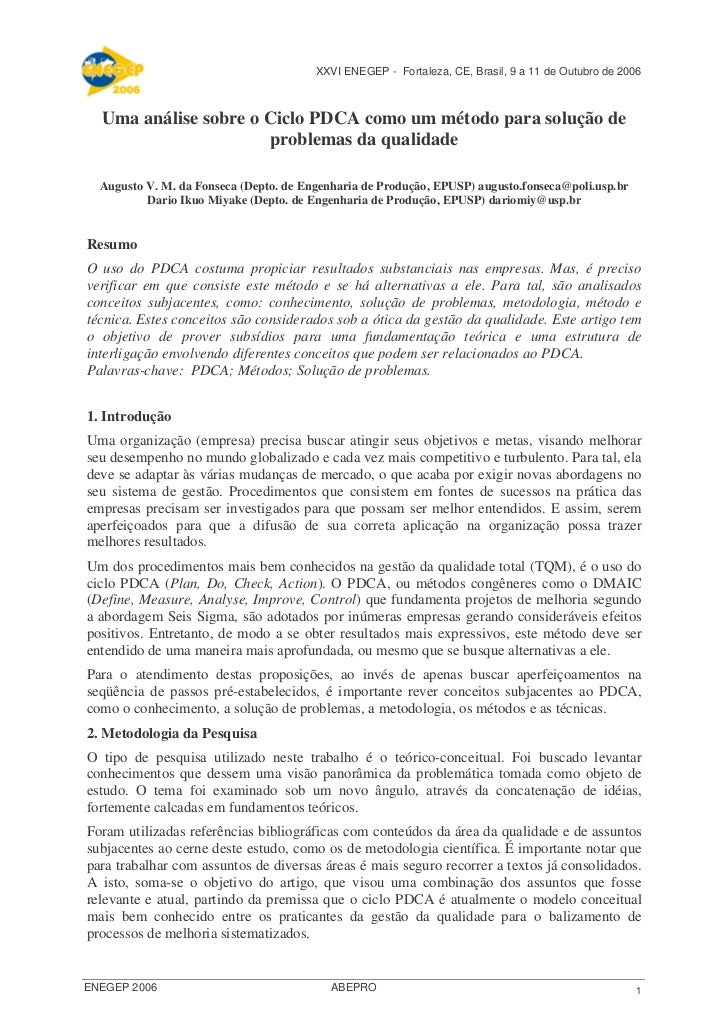XXVI ENEGEP - Fortaleza, CE, Brasil, 9 a 11 de Outubro de 2006  Uma análise sobre o Ciclo PDCA como um método para solução...