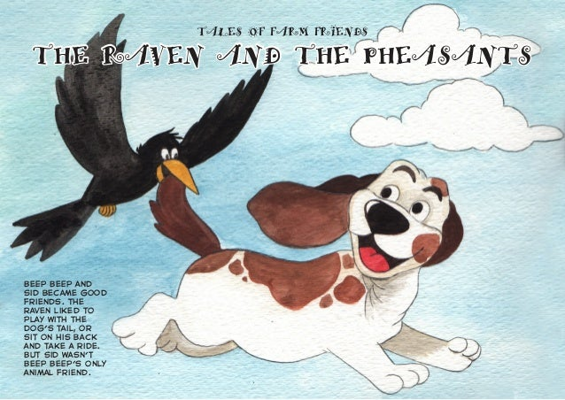 Beep Beep and Sid became good friends. The raven liked to play with the dog's tail, or sit on his back and take a ride. Bu...