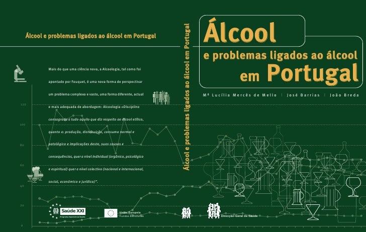 Álcool                                                                                  Álcool e problemas ligados ao álco...