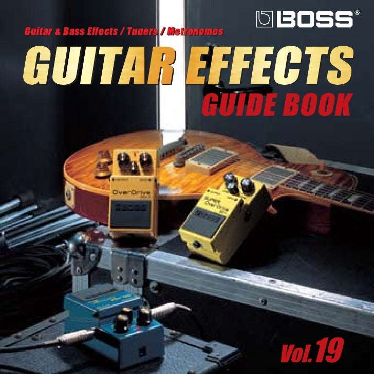 Guitar & Bass Effects / Tuners / Metronomes    GUITAR EFFECTS                                       GUIDE BOOK            ...