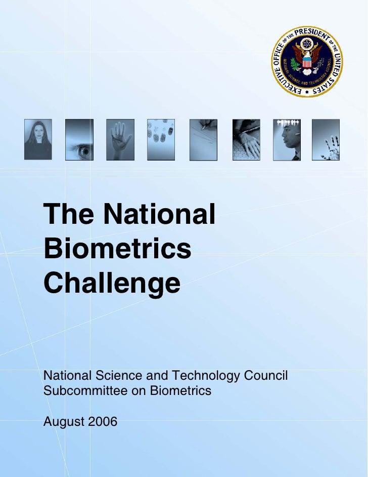 The National Biometrics Challenge