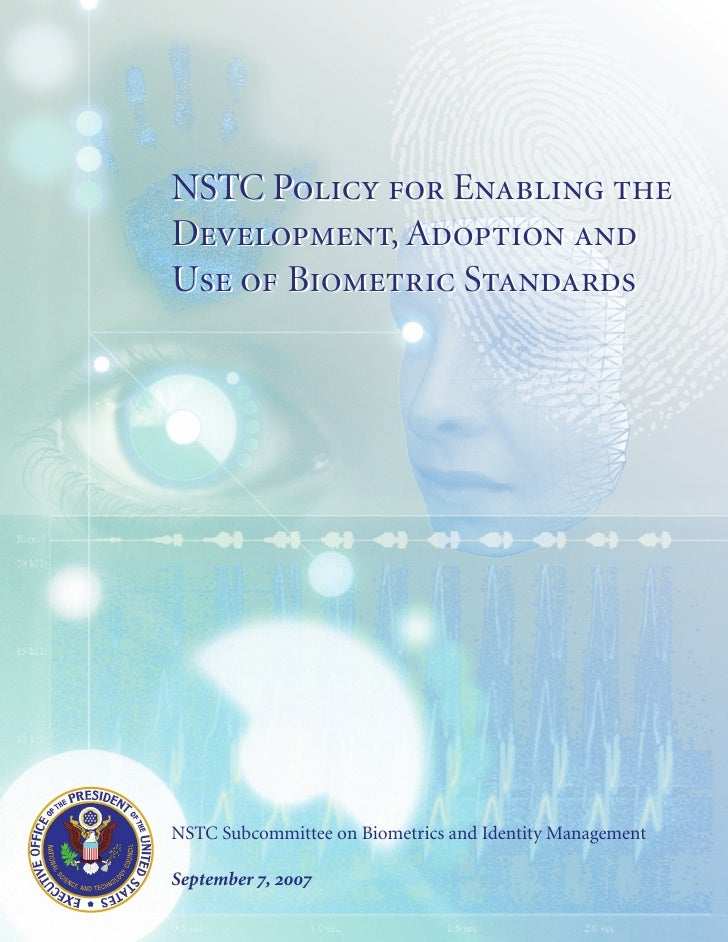 NSTC Policy for Enabling the Development, Adoption and Use of Biometric Standards