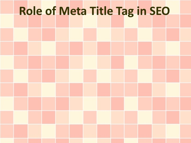 Role of Meta Title Tag in SEO