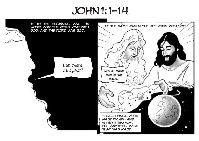 John1:1–14 1:2 The same was in the beginning with God. Let there be light!1 1:3 All things were made by Him; and without H...