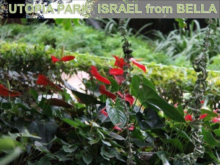 389 - Utopia park Israel - from Bella