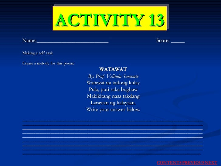 Name:__________________________  Score: _____ Making a self task Create a melody for this poem: WATAWAT By: Prof. Velinda ...