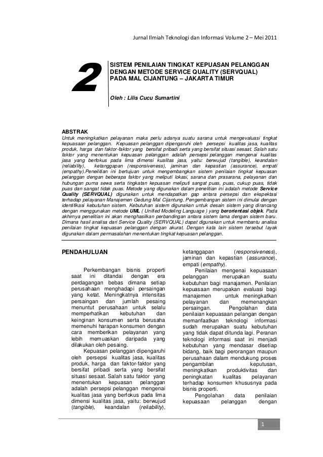 Jurnal Ilmiah Teknologi dan Informasi Volume 2 – Mei 2011 1 SISTEM PENILAIAN TINGKAT KEPUASAN PELANGGAN DENGAN METODE SERV...
