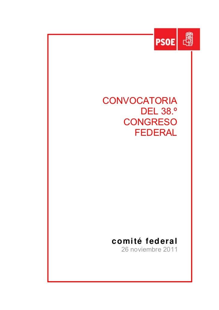 CONVOCATORIA      DEL 38.º   CONGRESO     FEDERAL comité federal   26 noviembre 2011