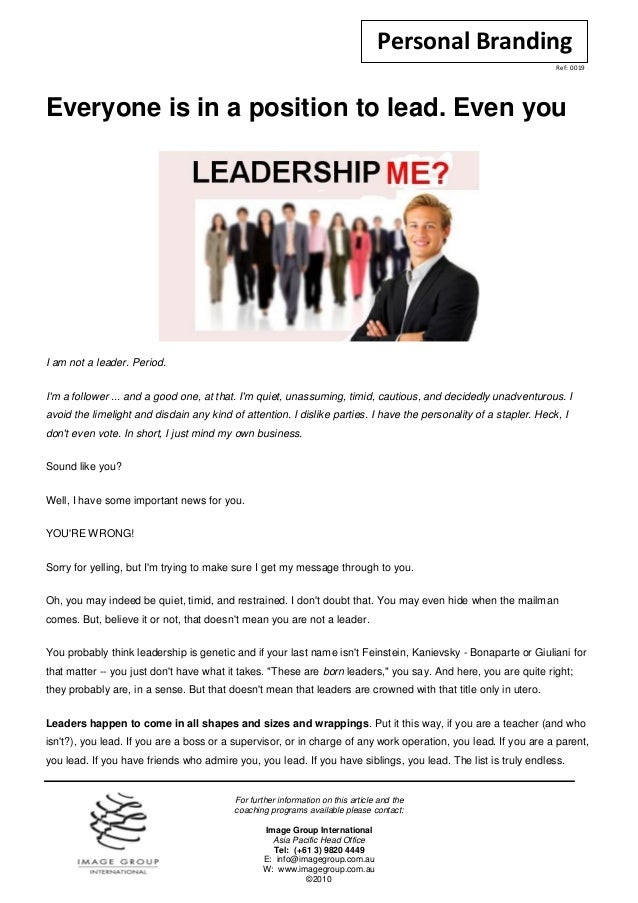 Everyone is in a position to lead. even you man