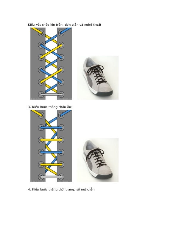 Kiểu vắt chéo lên trên: đơn giản và nghệ thuật3. Kiểu buộc thẳng châu Âu:4. Kiểu buộc thẳng thời trang: số nút chẵn