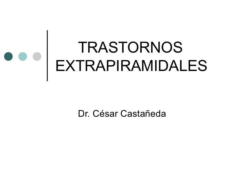 38p. trastornos extrapiramidales