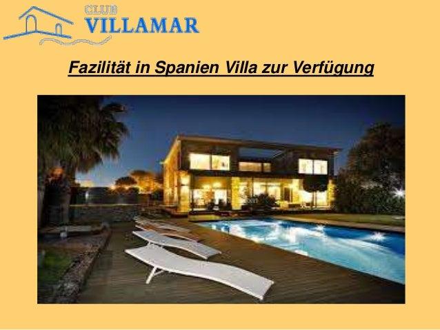 Fazilität in Spanien Villa zur Verfügung