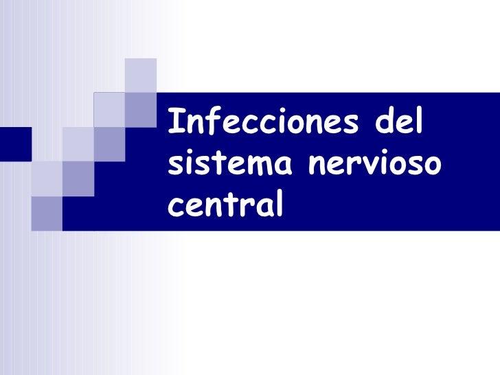 39. )Infecciones Del Sistema Nervioso Central