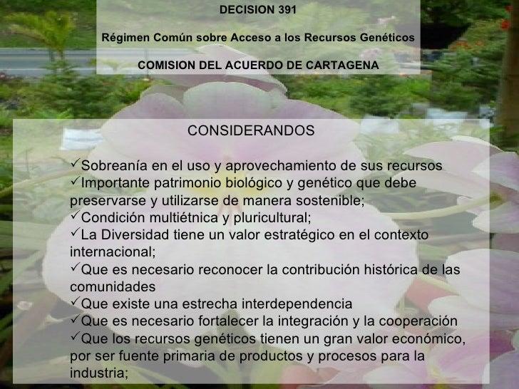 DECISION 391    Régimen Común sobre Acceso a los Recursos Genéticos          COMISION DEL ACUERDO DE CARTAGENA            ...