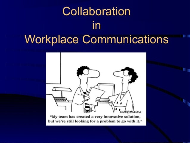 essay on collaboration in the workplace