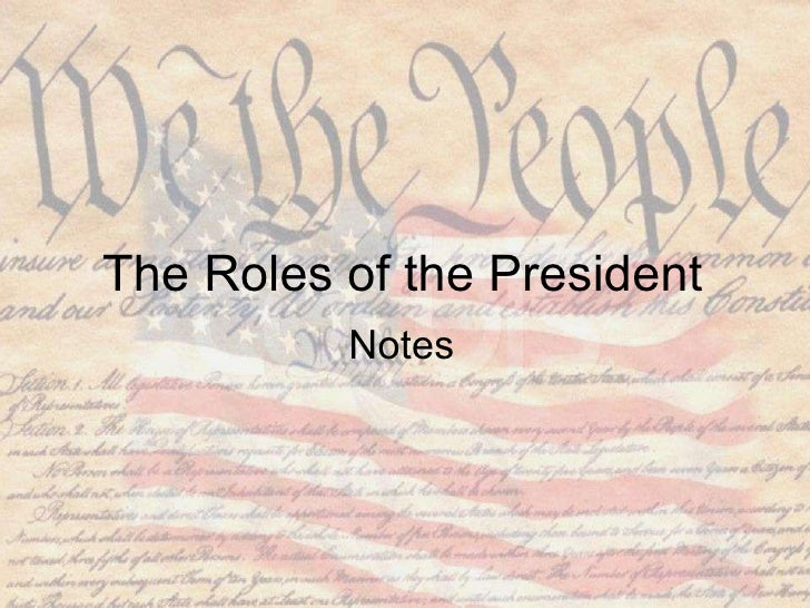 The Roles of the President Notes