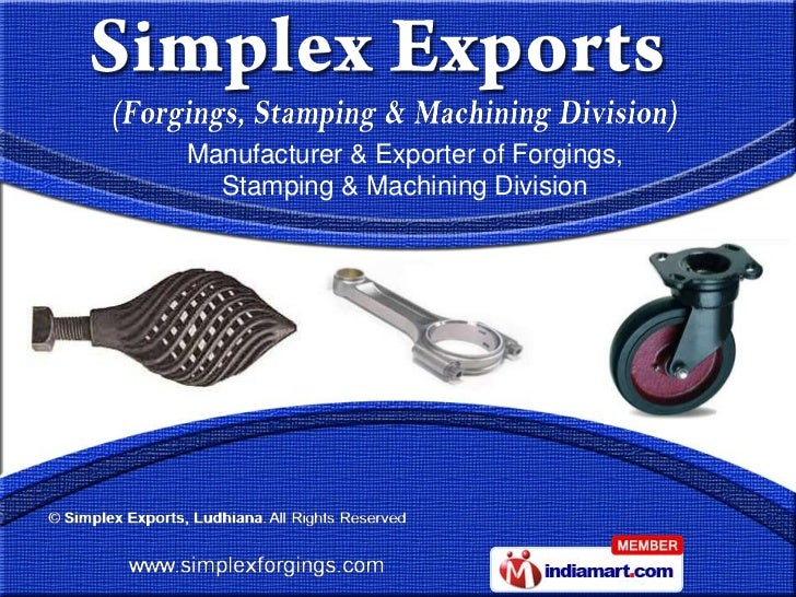 Manufacturer & Exporter of Forgings,  Stamping & Machining Division
