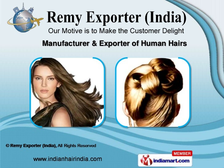 Manufacturer & Exporter of Human Hairs