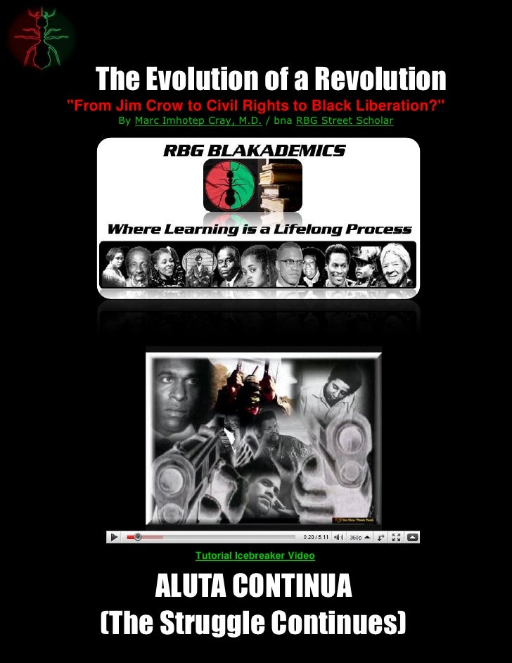 "The Evolution of a Revolution""From Jim Crow to Civil Rights to Black Liberation?""       By Marc Imhotep Cray, M.D. / bna R..."