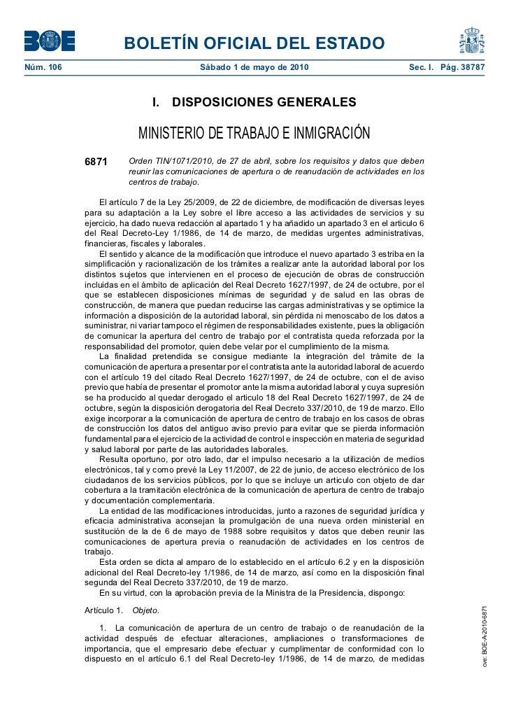 Orden TIN/1071/2010, de 27 de abril, sobre los requisitos y datos que deben reunir las comunicaciones de apertura o de reanudación de actividades en los centros de trabajo