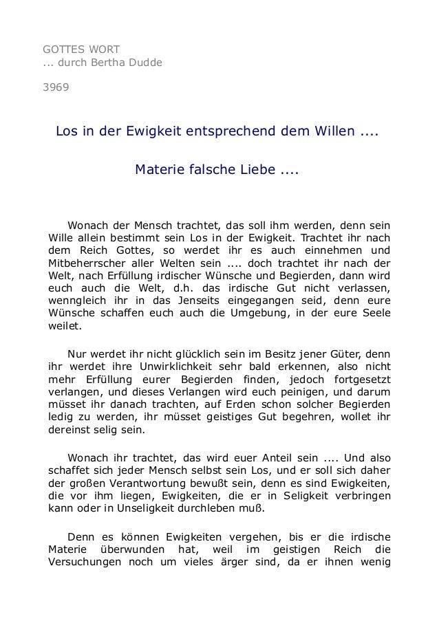 GOTTES WORT ... durch Bertha Dudde 3969 Los in der Ewigkeit entsprechend dem Willen .... Materie falsche Liebe .... Wonach...