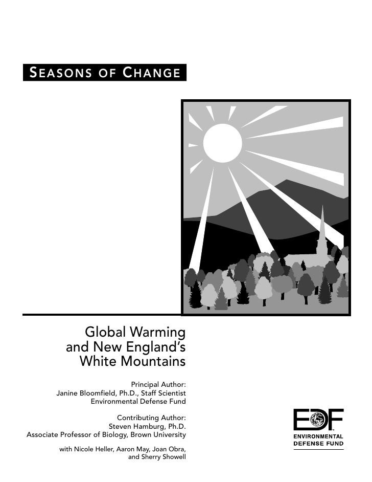 S EASONS OF C HANGE              Global Warming           and New England's             White Mountains                   ...