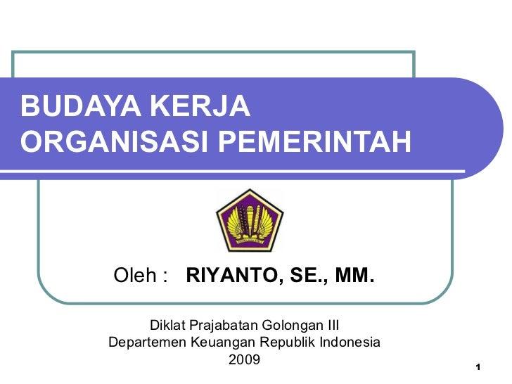 Budaya Kerja Organisasi Pemerintah