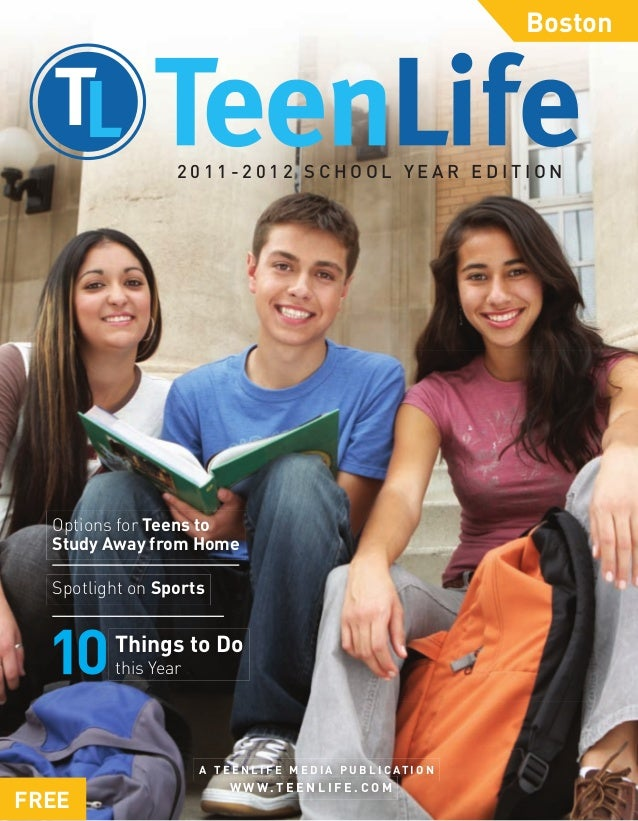 Boston                 2011-2012 SCHOOL YEAR EDITION  Options for Teens to  Study Away from Home  Spotlight on Sports     ...