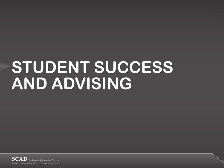 STUDENT SUCCESSAND ADVISING