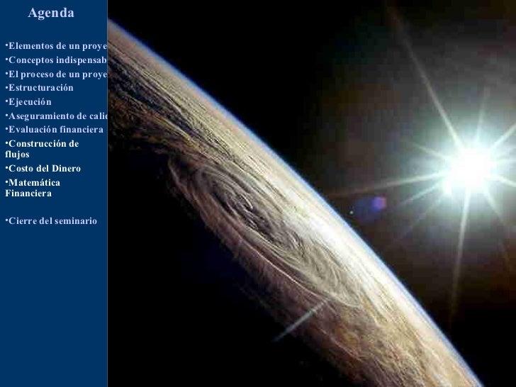 Agenda                                           Gerencia de Proyectos•Elementos de un proyecto•Conceptos indispensables e...
