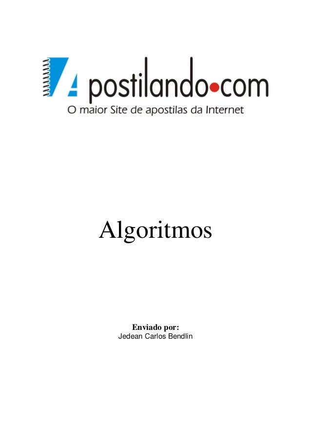 Algoritmos  Enviado por: Jedean Carlos Bendlin