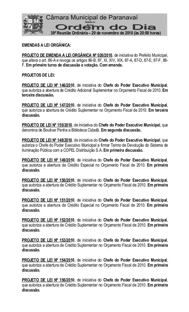 EMENDAS A LEI ORGÂNICA: PROJETO DE EMENDA A LEI ORGÂNICA Nº 026/2010, de iniciativa do Prefeito Municipal, que altera o ar...