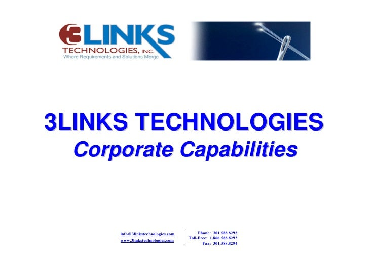 3LINKS TECHNOLOGIES  Corporate Capabilities                                           Phone: 301.588.8292      info@3links...