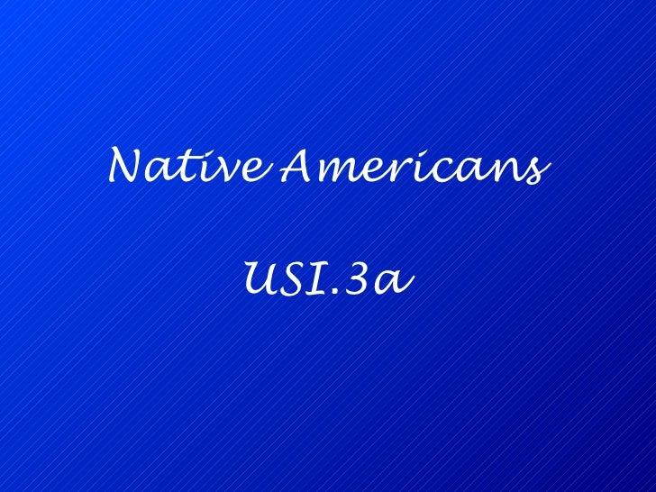 Native Americans USI.3a
