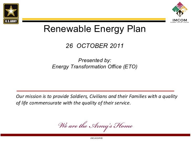 Renewable Energy Plan 26  OCTOBER 2011 Presented by: Energy Transformation Office (ETO)
