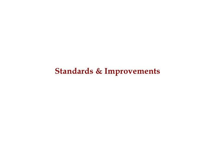 Standards & Improvements