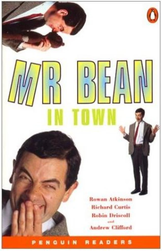 Mr. Bean in town - Penguin Readers Level 2 Retold by John Escott First published in 2001 by Pearson Education Limited Prin...